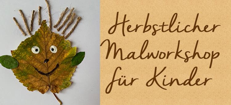 Herbstlicher Malworkshop für Kinder